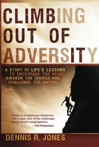 Dennis Jones' book Climbing Out of Adversity